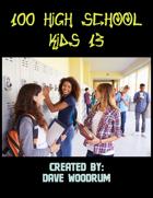 100 High School Kids 13