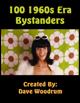 100 1960s Era Bystanders