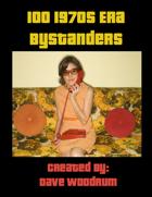 100 1970s Era Bystanders