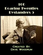 100 Roaring Twenties Bystanders 5