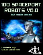 100 Spaceport Robots V6.0