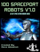 100 Spaceport Robots V7.0