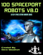 100 Spaceport Robots V8.0