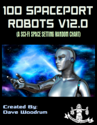100 Spaceport Robots V12.0