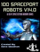 100 Spaceport Robots V14.0