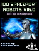 100 Spaceport Robots V16.0