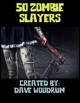 50 Zombie Slayers