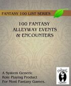 100 Fantasy Alleyway Events & Encounters