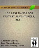100 Last Names For Fantasy Adventurers, Set 1