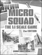 Micro Squad: The 1:1 Scale Game- WWII, 2nd Edition [Black/White]