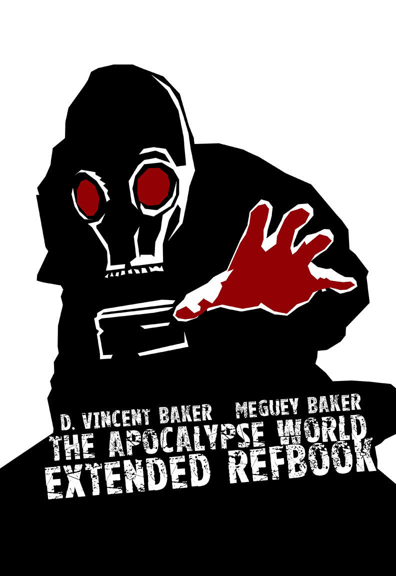 Apocalypse World: the Extended Refbook