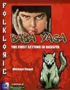 Folkloric - Baba Yaga, the First Setting in Rassiya