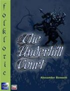 Folkloric - The Underhill Court