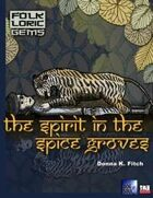 Sahasra - The Spirit In the Spice Groves