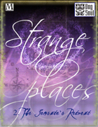 Strange Places: The Sensate's Retreat