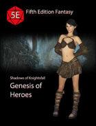 Genesis of Heroes