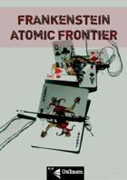 Frankenstein Atomic Frontier Character Sheet