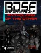 BDSF: Anthology of the Other
