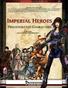 Imperial Heroes: Pregenerated Characters