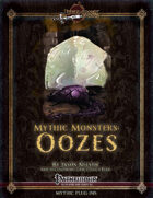 Mythic Monsters #3: Oozes