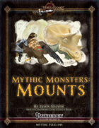 Mythic Monsters #4: Mounts