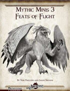 Mythic Minis 3: Feats of Flight
