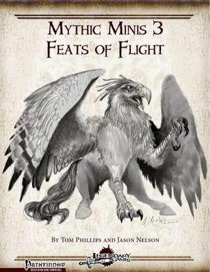 Mythic Minis 3: Feats of Flight