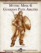 Mythic Minis 6: Guardian Path Abilities