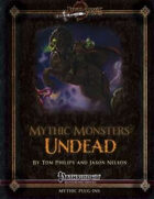 Mythic Monsters #9: Undead