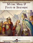 Mythic Minis 17: Feats of Seafaring