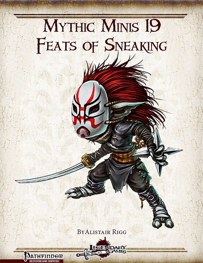 Mythic Minis 19: Feats of Sneaking