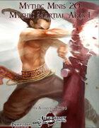 Mythic Minis 20: Mythic Martial Arts I
