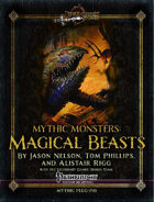 Mythic Monsters #15: Magical Beasts