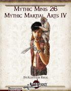 Mythic Minis 26: Mythic Martial Arts IV