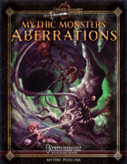 Mythic Monsters #18: Aberrations