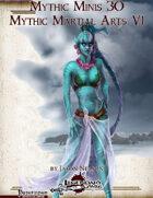 Mythic Minis 30: Mythic Martial Arts VI