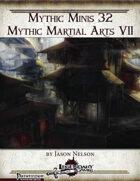 Mythic Minis 32: Mythic Martial Arts VII