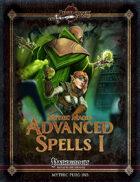 Mythic Magic: Advanced Spells I