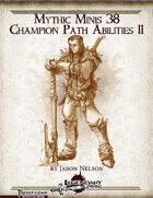 Mythic Minis 38: Champion Path Abilities II
