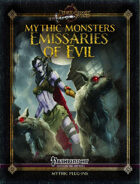 Mythic Monsters #22: Emissaries of Evil
