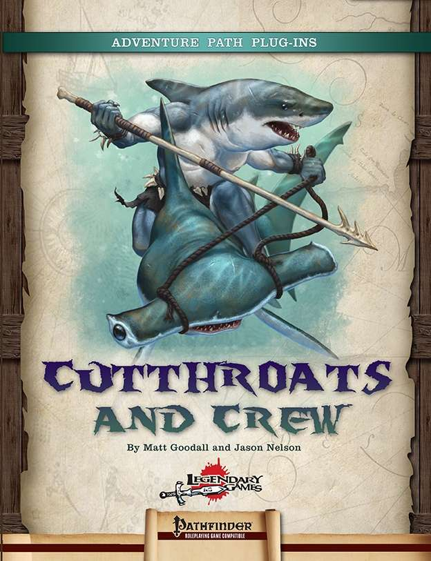 Cutthroats and Crew