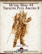 Mythic Minis 44: Trickster Path Abilities II