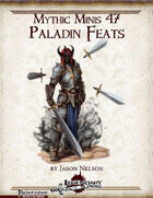 Mythic Minis 47: Paladin Feats