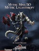 Mythic Minis 50: Mythic Lycanthropy