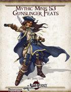 Mythic Minis 53: Gunslinger Feats