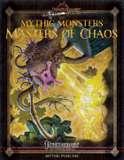 Mythic Monsters #24: Masters of Chaos