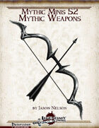 Mythic Minis 52: Mythic Weapons