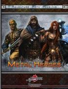 Metal Heroes: Pregenerated Characters