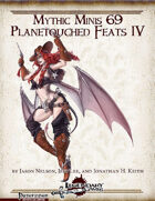 Mythic Minis 69: Planetouched Feats IV