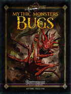 Mythic Monsters #26: Bugs